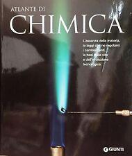 (Scienze) ATLANTE DI CHIMICA - Di G. Mostosi e C. Nebbiai - Giunti 2010