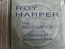 ROY HARPER BBC TAPES VOLUME 6 IN CONCERT 1978 CD ANDY ROBERTS FREE POST SIX VI