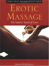 Erotic Massage: The Tantric Touch of Love