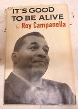 It's Good To Be Alive by Roy Campanella nonfiction baseball sports vintage book