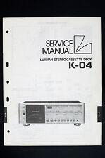 Luxman k-04 Original stéréo cassette deck Manuel de service / AMPLIFICATEUR O106