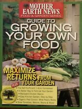 Mother earth news food  garden series guide to growing your own food  magazine