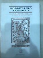BOLLETTINO FLEGREO N° 3 RIVISTA DI STORIA,ARTE E SCIENZE SETTEMBRE 1996 SIRPETTI