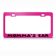 Momma'S Car Metal Hot Pink License Plate Frame Tag Holder