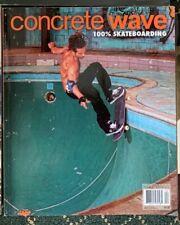 Concrete Wave Skateboarding Magazine Winter 2010 Buena Vista Pool and more!