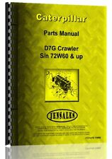 Caterpillar D7G Crawler Parts Manual (S/N 72W1 and 72W607)