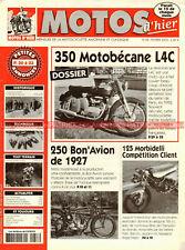 MOTOS D'HIER  58 MOTOBECANE 350 L4C BON'AVION 250 MORBIDELLI 125 Arthur HARRIS