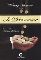 Il decisionista. VINCENZO MONFRECOLA AE352
