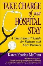 "Take Charge of Your Hospital Stay: A ""Start Smart"" Guide for Patients and Care P"