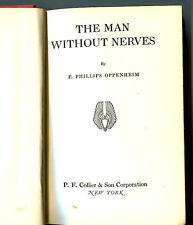 E PHILLIPS OPPENHEIM Man Without Nerves vintage HB 1934