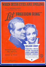 "LET FREEDOM RING Sheet Music ""When Irish Eyes Are Smiling"" Nelson Eddy"