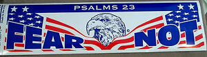 """Patriotic - Religious Decal - Bumper Sticker - """" Fear Not """" Psalms 23"""