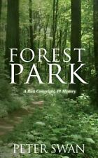Forest Park: A Rick Conwright, PI Mystery (Rick Conwright Mysteries)