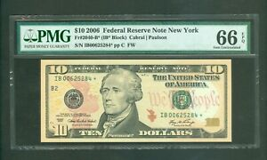 FR#2040-B* 2006 $10 SCARCE NEW YORK STAR NOTE AWESOME BEAUTY PMG GEM 66 EPQ!!!