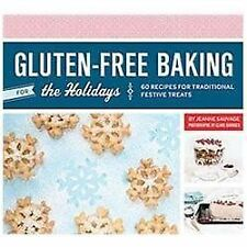 Gluten-Free Baking for the Holidays : 60 Recipes for Traditional Festive...