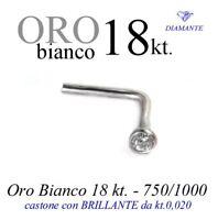 Piercing naso nose in ORO BIANCO 18kt.con DIAMANTE kt.0,020 white GOLD DIAMOND