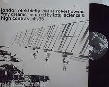 "LONDON ELEKTRICITY vs ROBERT OWENS ~ My Dreams ~ 12"" Single PS"