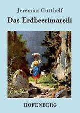 Das Erdbeerimareili by Jeremias Gotthelf (2016, Paperback)