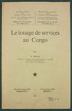 ORBAN - LOUAGE DE SERVICES AU CONGO -1960- OUTRE MER COLONIALISME DROIT TRAVAIL