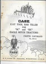 Case E13t Tool Bar Tiller For Sc And Dc Eagle Hitch Tractors Parts Catalog