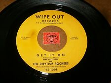 MIKE PATTERSON AND THE RHYTHM ROCKERS - GET IT ON - FOOT  / LISTEN - MOD POPCORN