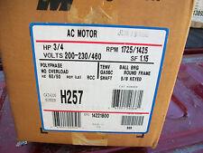Magnetek 3/4hp AC Motor H257  230/460v  NEW IN BOX