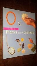 GUIDE DES PIERRES ET DES CRISTAUX - Jennie Harding 2004 - Thérapie
