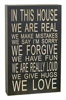 "13''x 8'' ""In This House We Are Real"" Wooden Chunky Wisdom Sign Wall Art Decor"