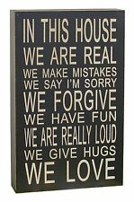 """13''x 8'' """"In This House We Are Real"""" Wooden Chunky Wisdom Sign Wall Art Decor"""