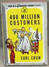 Carl Crow / 400 MILLION CUSTOMERS First Edition 1945