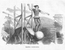 CIRQUE CIRCUS / HIPPODROME / LA BOULE AERIENNE / GRAVURE ENGRAVING 1850