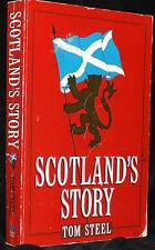 SCOTLAND'S STORY - TOM STEEL - BOOK