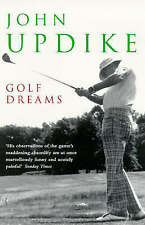 Golf Dreams by John Updike (Paperback, 1998)