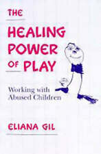 The Healing Power of Play: Working with Abused Children, Good Condition Book, Gi
