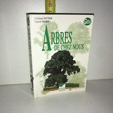 Fitter & More ARBRES DE CHEZ NOUS Gem DELACHAUX ET NIESTLE 1996 - ZZ-5457