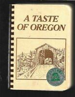 #D Cookbook A TASTE OF OREGON  Junior Leage of EUGENE OR Recipes VINTAGE 1985