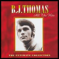 B.J. THOMAS - ALL THE HITS CD ~ RAINDROPS KEEP FALLING ON MY HEAD 70's BJ *NEW*