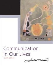 Communication in Our Lives by Wood (2005, Paperback, Revised)