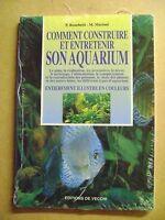 Livre d'occasion  Comment construire et entretenir son aquarium /A15