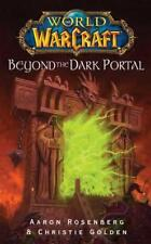 Beyond the Dark Portal (World of Warcraft) by Aaron Rosenberg, Christie Golden |