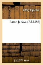 Baron Jehova.by VIGNEAUX-S  New 9782019971175 Fast Free Shipping.#