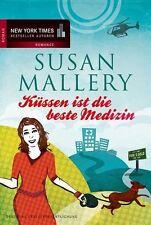 Küssen ist die beste Medizin von Susan Mallery (2013, Taschenbuch), UNGELESEN