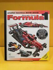 Formula 1 Analisi Tecnica 2016-2018 con Anteprima 2019 - Giorgio Piola