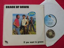 """12"""" Maxi LP Crack of Dawn If you want to groove 1981 Holland 