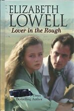 Lover in the Rough by Elizabeth Lowell (2011, Hardcover, Large Type)