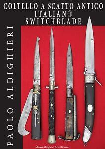 Coltello a scatto antico italiano-Italian  SwitchbladeLibro Paolo Aldighieri