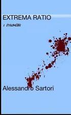 Extrema Ratio : I Disumani by Alessandro Sartori (2014, Paperback)