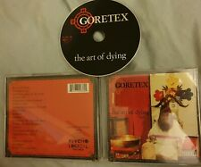 The Art of Dying [PA] by Goretex (CD, Oct-2004, Psycho+Logical-Records)