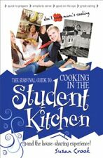 The Survival Guide to Cooking in the Student Kitchen: And the House-sharing Ex,