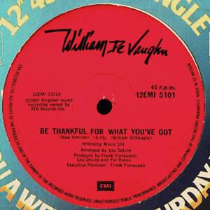 "William DeVaughn Be Thankful For What You've Got (New Version) 12"" VINYL EMI 198"